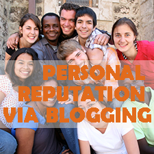 The Suggestions to College Students to Build Personal Reputation via Blogging