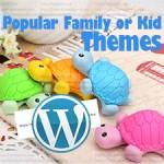 Best Popular Family or Kid WordPress Themes