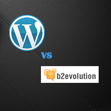 WordPress VS b2evolution – Which Software is Better For Blogging