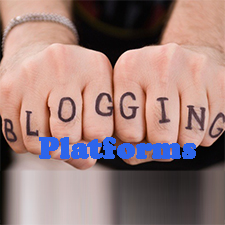 Best Blogging Platforms – Neat Tools for New Bloggers