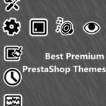Best Premium Responsive PrestaShop Themes