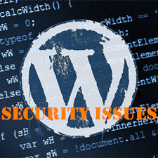 Common WordPress Security Issues with Large Potential Dangers