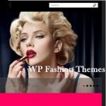 Best WordPress Fashion Themes for Your Fashion Sites
