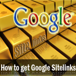 How to Get Google SiteLinks to Your Blog or Business Website?