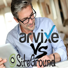 Arvixe VS SiteGround – Shared Hosting Comparison