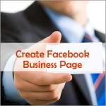 How to Create a Facebook Business Page That Will Grow Your Business