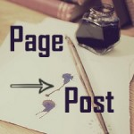 How to Convert WordPress Page to Post or Custom Post Type
